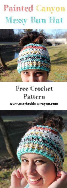 Messy Bun Hat Free Crochet Pattern I Love This Yarn Painted Canyon Crochet Beanie Pattern, Mittens Pattern, Free Crochet Hat Patterns, Diy Crochet Hat, Easy Crochet, I Love This Yarn, Crochet Gratis, Crochet Scarves, Crocheted Hats