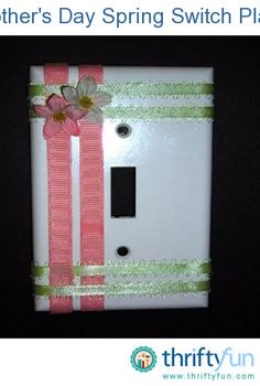 Choose colors to match your decor and make beautiful switch plates for every room in your house. Make extra ones for special gifts. Cut 4 pieces of green ribbon, each about 1 inch wider than the switch plate.