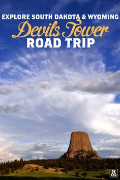Explore Devils Tower in This Road Trip - Visit iconic sites in Wyoming and South Dakota
