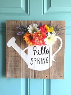 Hello Spring, Sign, Front Door Hanger, Watering Can, Flowers Spring Sign, Spring Door, Hello Spring, Decor Crafts, Diy Crafts, Spring Projects, Crafty Craft, Crafting, Craft Night