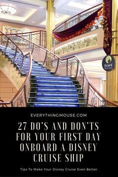 #DisneyCruiseTips - Do's and Don'ts for your first day on a #Disney cruise ship