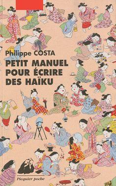 OTH 958 - Petit manuel pour écrire des haïku - Philippe Costa