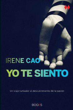 Reseña: Yo te siento- Irene Cao | #Viviendo en nuestro cuento [Blog literario]
