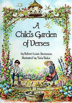 A Child's Garden of Verses by Robert Louis Stevenson.  (Free audio book, stream or download.)