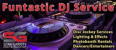 Sean Garrity DJ Services provides professional disc jockey services, photobooth services, and lighting for any event. Let us make your next event Funtastic!