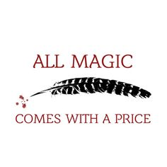 OUAT Quote | All magic comes with a price Art Print