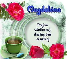 Magdaléna - prianie k meninám