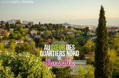 marseille 7 bonnes raisons daller dans les Quartiers Nord de Marseille