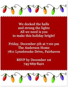 This Christmas lights holiday party invitation will twinkle and shine with style. Perfect for a fun holiday party invitation, open house party invitation and holiday dinner invitation. Your choice of wording. Ward Christmas Party, Christmas Open House, Xmas Party, Christmas Humor, Holiday Parties, Christmas Lights, Christmas Fun, Holiday Fun, Holiday Dinner