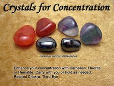 Crystal Guidance: Crystal Tips and Prescriptions - Concentration. Top Recommended Crystals: Carnelian, Fluorite, or Hematite. Additional Crystal Recommendations: Lapis Lazuli, Ruby, or Topaz. Concentration is associated with the Third Eye chakra. by jane Crystal Uses, Crystal Healing Stones, Crystal Magic, Crystal Grid, Crystal Shop, Quartz Crystal, Chakra Crystals, Crystals And Gemstones, Stones And Crystals