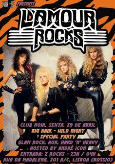 L'AMOUR ROCKS - BIG HAIR, WILD NIGHT Special Party Sexta 29 de Abril #HardRock #HeavyMetal #GlamRock #GlamMetal #80sMetal #AOR Evento: https://www.facebook.com/events/215645035491923/