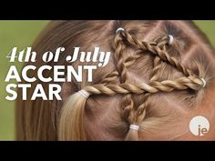 ▶ 4th of July Accent Star Braid | Holiday Hairstyles - YouTube