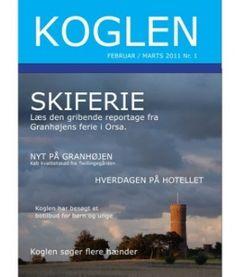 Granhøjen - KOGLEN Februar / Marts 2011 nr. 1