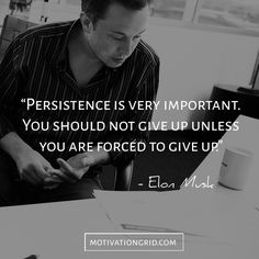 Work Quotes : The 15 Most Remarkable Elon Musk Quotes persistence hard work inspiring quote Work Quotes, Success Quotes, Great Quotes, Quotes To Live By, Life Quotes, Media Quotes, Change Quotes, Attitude Quotes, Quotes Quotes