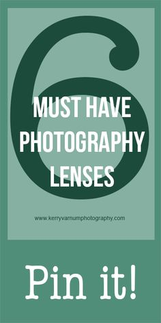 6 MUST HAVE lenses every photographer should have!!