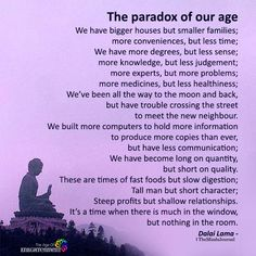 Paradox of our age. Quotes Thoughts, Life Quotes Love, True Quotes, Great Quotes, Quotes To Live By, Motivational Quotes, Inspirational Quotes, Positive Quotes, Paradox Quotes