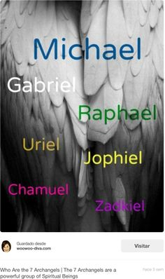 Los 7 Arcángeles...Merezco todo lo bueno que el Universo  me da, y lo recibo con amor.