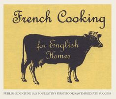 French Cooking for English Homes English Homes, Moose Art, French, Cooking, Books, Animals, Kitchen, Libros, Animales