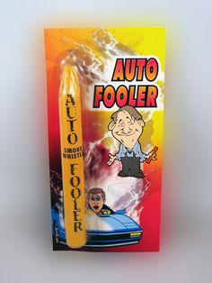 AUTO FOOLER...... The ultimate old school car prank. Your victim won't know what to think when they attempt to start their vehicle and it starts whistling & smoking.  theonestopfunshop.com