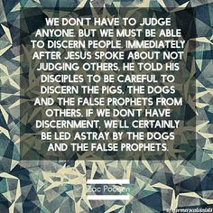 Why do we need the spirit of discernment no one wants to be christian quote biblical zac poonen quote discernment judging negle Image collections