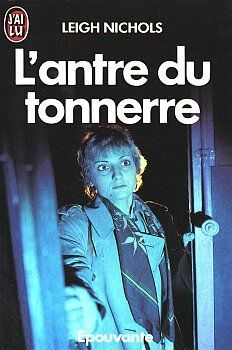 L Antre Du Tonnerre By Leigh Nichols Dean Koontz Books Good Books Books