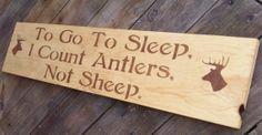 "Rustic baby boy nursery sign, Hunting Deer ""To go to sleep I count Antlers, not Sheep"""