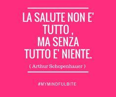 T A K E C A R E !  #Schopenhauer #HealthyLife #MyMindfulBite Follow me on my blog ---> michelacicuttin.com