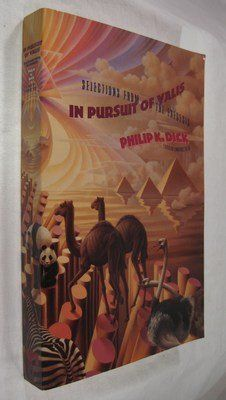In Pursuit of Valis: Selections from the Exegesis:   Book by Dick, Philip K.
