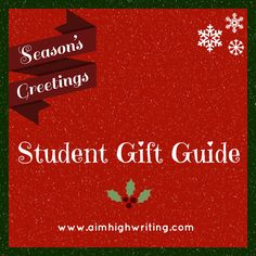 Are you a student working with a shoestring budget for the holidays? Here are some gift ideas for your friends, significant other, roommates, and professors (along with notes for what constitutes an appropriate present for each!):  http://www.aimhighwriting.com/blog/holiday-gift-guide-2013  http://www.aimhighwriting.com/blog/holiday-gift-guide-2013