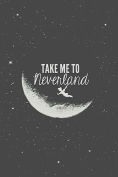 Take me to never land✨
