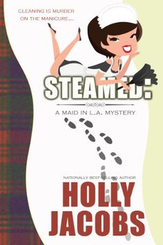 Steamed (A Maid in LA Mystery Book 1) by Holly Jacobs http://www.amazon.com/dp/B00DPK9NI2/ref=cm_sw_r_pi_dp_.7Umwb1TKHB08