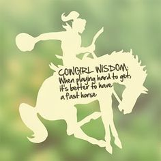 Quotes about Cowgirl