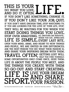 The Holstee Manifesto - Celebrate Life! ~Inspiring~ quotes