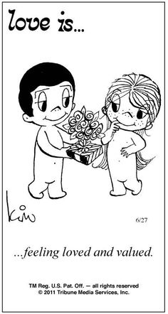 Love Is . feeling loved and valued. Comic Strip by Kim Casali (June Love Is Cartoon, Love Is Comic, Love My Husband, Love Him, Sweet Words, Feeling Loved, Love Notes, Love Pictures, Funny Pictures