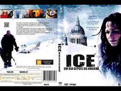 Filmes de ficção dublados - ICE, Um Dia Depois do Amanhã