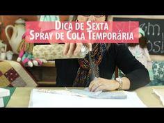 Dica de Sexta - Como Utilizar Spray De Cola Temporária (Tutorial Patchwork) com Patrícia Muller - YouTube