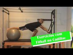 Exercícios com Fitball no Cadillac - YouTube