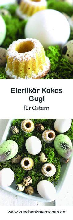 Kleine Gugl fürs Osternest mit Kokos und Eierlikör I Küchenkränzchen #ostern #eierlikör