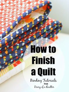 How to finish a quilt - binding tutorial for sewing a quilt.