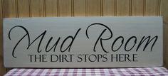 Mud Room primitive sign. $19.95, via Etsy.