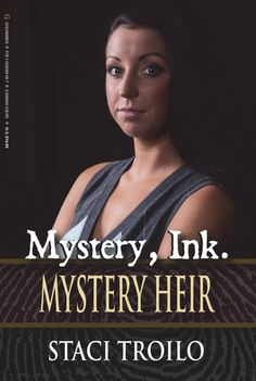 Mystery Ink: Mystery Heir by Staci Troilo (review by Joan Hall Writes)