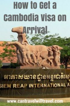 How to Get a Cambodia Visa on Arrival, Siem Reap, Cambodia