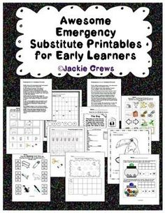 Awesome Emergency Substitute Printables for Early Learners K-1: I included some very easy independent pages and some pages that might be guided depending upon the learners involved. This product should be enough work for two days.   There are nine activit