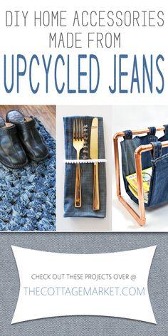 DIY Home Accessories made from Upcycled Jeans - The Cottage Market