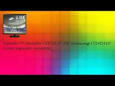 "Como Segundo Monitor TV Monitor LED 23,6"" HD Samsung LT24D310"