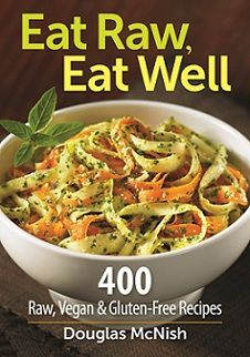 Eat Raw, Eat Well Cookbook {Rafflecopter Giveaway} ~ Ends 9/25/12