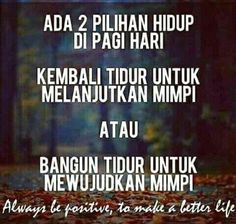 26 Ideas For Quotes Indonesia Pagi Hari Wise Quotes, Happy Quotes, Words Quotes, Motivational Quotes, Inspirational Quotes, Study Motivation Quotes, Good Motivation, Reminder Quotes, Self Reminder