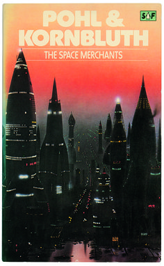 The Space Merchants - Pohl & Kornbluth