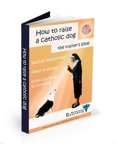 Jak wychować psa po katolicku
