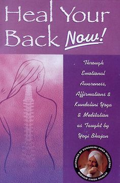 Heal your Back Now! - Nirvair Singh Khalsa